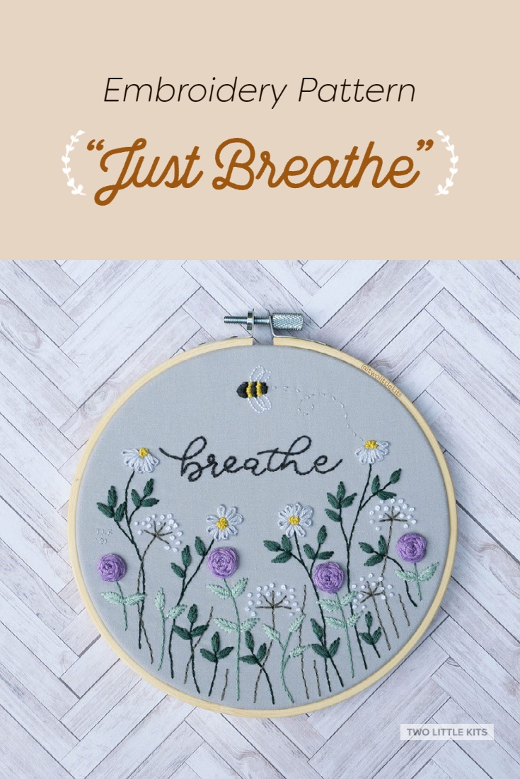 'Just Breathe'. A free PDF embroidery pattern available through twolittlekits.com