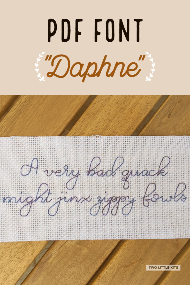 'Daphne' is a modern calligraphy-inspired, extravagant and 'loopy' font for use in cross-stitch & embroidery. It can be yours for just $4.95!