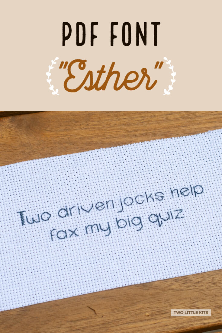 'Esther' is an easily legible font intended for use in cross stitch & embroidery. It can be yours for just $2.45!