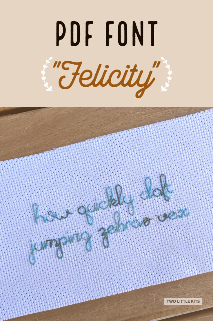 'Felicity' is an easily legible font intended for use in cross stitch & embroidery. It can be yours for just $3.45!