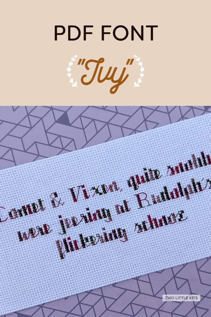 'Ivy' is an easily legible font intended for use in cross-stitch & embroidery. It can be yours for just $3!