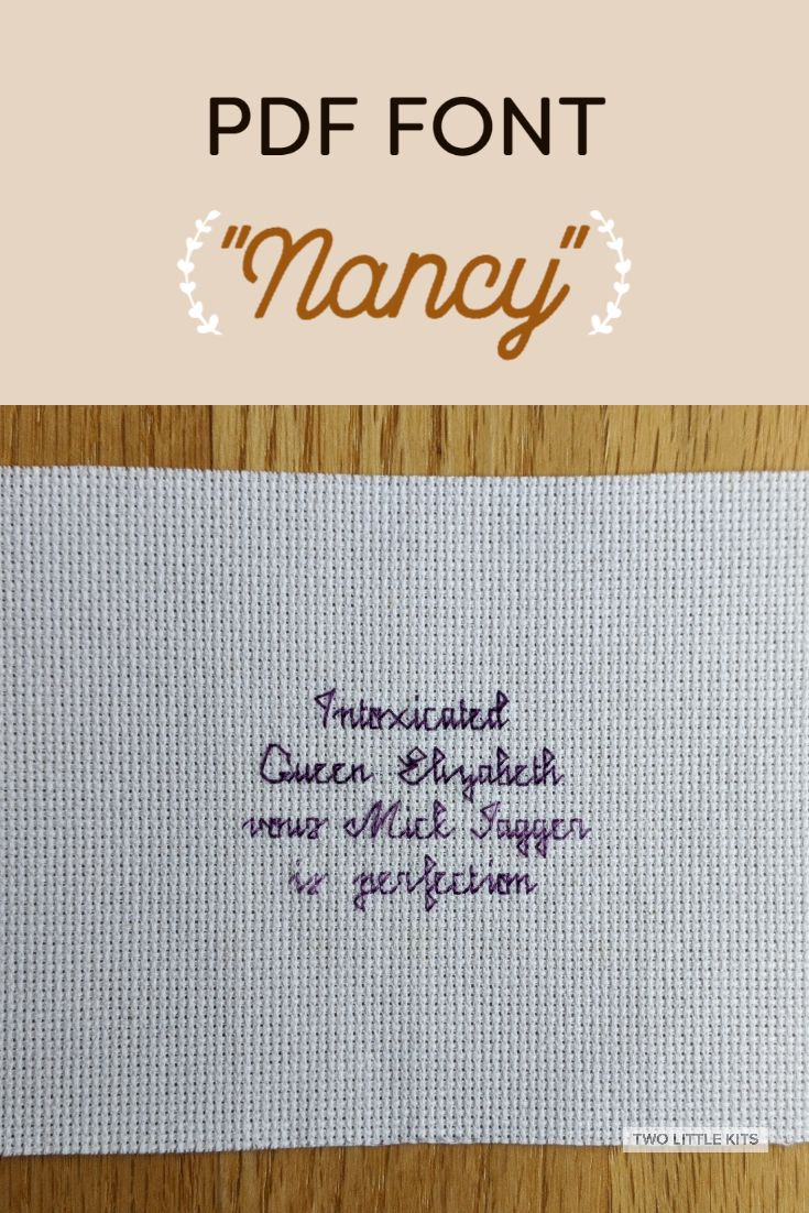 'Nancy' is a little, cursive embroidery and cross-stitch font that you can get -for free!- to use in your projects.