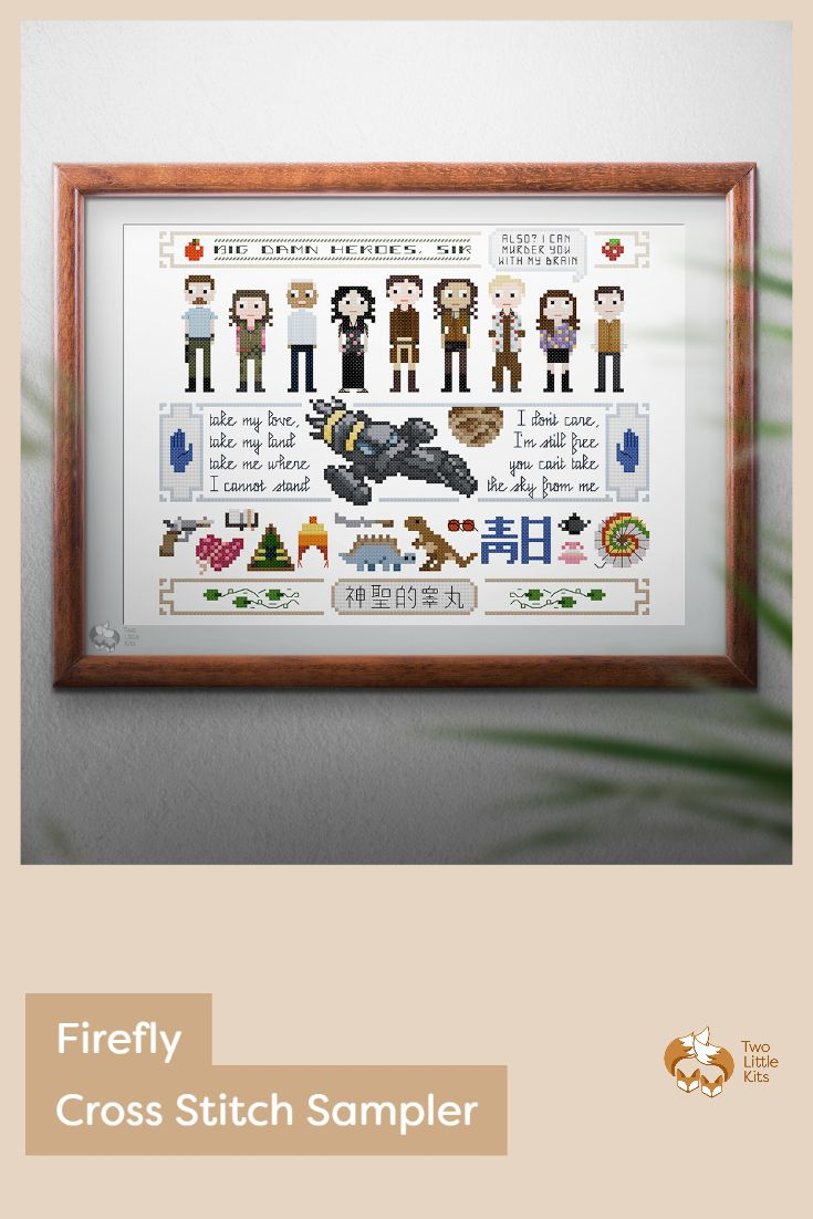 I had to pay homage to Firefly -my favourite TV show- and do my own cross-stitch pattern. What better than a sampler pattern? All 9 main cast members are featured in this sampler along with the lyrics of the theme song, key and memorable items from the show, Serenity herself and some favourite quotes.